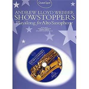 WEBBER ANDREW LLOYD - GUEST SPOT SHOWSTOPPERS PLAY ALONG FOR ALTO SAXOPHONE + CD