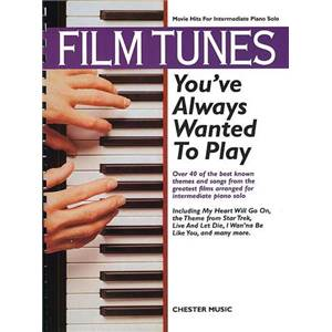 COMPILATION - FILM TUNES YOU'VE ALWAYS WANTED TO PLAY