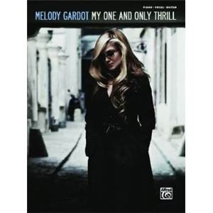 GARDOT MELODY - MELODY MY ONE AND ONLY THRILL P/V/G