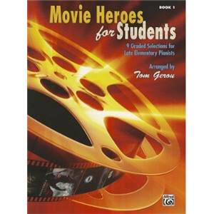 COMPILATION - MOVIE HEROES FOR STUDENTS VOL.1 9 GRADED SELECTIONS FOR LATE ELEMENTARY PIANISTS + CD
