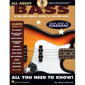 JOHNSON CHAD - ALL ABOUT BASS A FUN AND SIMPLE GUIDE TO PLAYING BASS + CD