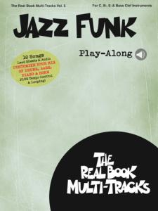 COMPILATION - REAL BOOK MULTI-TRACKS PLAY-ALONG VOLUME 5 JAZZ FUNK + ONLINE AUDIO ACCESS