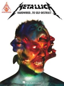 METALLICA - HARDWIRED...TO SELF-DESTRUCT GUITAR RECORDED VERSIONS