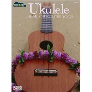 COMPILATION - UKULELE MOST REQUESTED SONGS