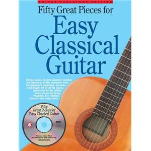 COMPILATION - 50 GREAT PIECES FOR EASY CLASSICAL GUITAR + CD