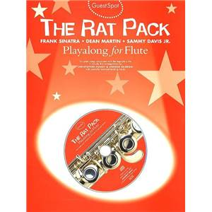 RAT PACK - GUEST SPOT PLAY ALONG FOR FLUTE + CD