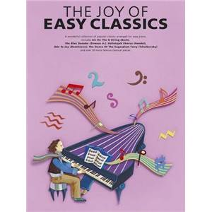 COMPILATION - JOY OF EASY CLASSICS