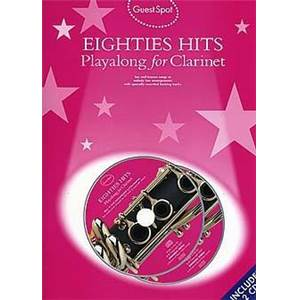 COMPILATION - GUEST SPOT EIGHTIES PLAY ALONG HITS FOR CLARINET + 2CD