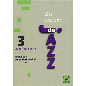 SOLAL MARTIAL - CAHIERS DU JAZZ VOL.3