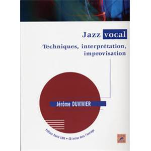 DUVIVIER J. - JAZZ VOCAL TECHNIQUES, INTERPRETATION, IMPROVISATIONS + CD