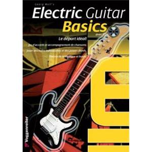 WOLF GEORGE - ELECTRIC GUITAR BASICS LE DEPART IDEAL + CD