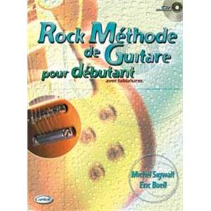 SIGWALT M. / BOELL E. - METHODE GUITARE ROCK POUR LES DEBUTANTS + CD