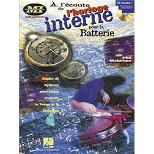 MATURANO PHIL - A L'ECOUTE DE L'HORLOGE INTERNE BATTERIE MUSICIANS INSTITUTE + CD