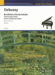 DEBUSSY CLAUDE - PIECES CELEBRES VOLUME 2 - PIANO