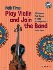 FOLK TIME  : PLAY VIOLIN AND JOIN THE BAND +CD - 1 OU 2 VIOLONS