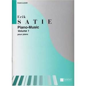 SATIE ERIK - PIANO MUSIC VOL.1:3 GYMOPEDIES 3 GNOSSIENNES