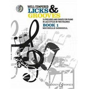 GORRELL MICHELLE - WELL TEMPERED LICKS AND GROOVIES VOL.1 PIANO + CD