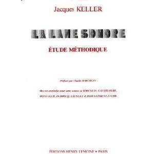 KELLER JACQUES - LAME SONORE - ETUDE METHODIQUE - PERCUSSION
