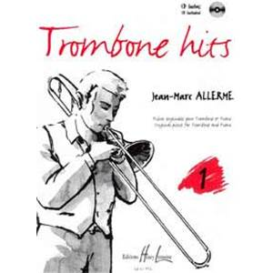 ALLERME JEAN-MARC - TROMBONE HITS VOL.1 + CD - TROMBONE ET PIANO