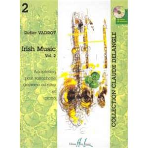 VADROT DIDIER - IRISH MUSIC VOL.2 POUR SAXOPHONE ET PIANO + CD
