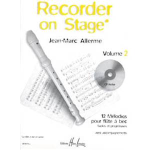 ALLERME JEAN-MARC - RECORDER ON STAGE VOL.2 + CD - FLUTE A BEC