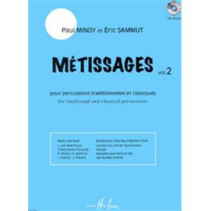 MINDY/SAMMUT - METISSAGES VOL.2 + CD - PERCUSSION