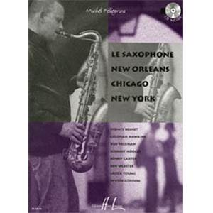 PELLEGRINO MICHEL - LE SAXOPHONE NEW ORLEANS CHICAGO NEW YORK + CD