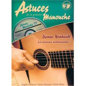 ROUX D. / DEBARRE / DAUSSAT - ASTUCES GUITARE MANOUCHE VOL.2 + CD