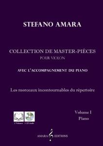 AMARA STEFANO - COLLECTION DE MASTER PIECES VOL.1 +CD - VIOLON ET PIANO