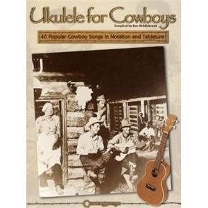 MIDDLEBROOK RON - UKULELE FOR COWBOYS 40 SONGS GUITAR TAB.
