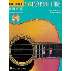 COMPILATION - HAL LEONARD GUITAR METHOD : EVEN MORE EASY POP RHYTHMS + CD