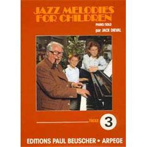 DIEVAL JACK - JAZZ MELODIES FOR CHILDREN VOL.3