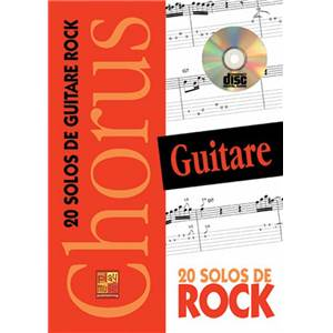 DEVIGNAC EMMANUEL - CHORUS 20 SOLOS DE ROCK METHODE GUITARE + CD