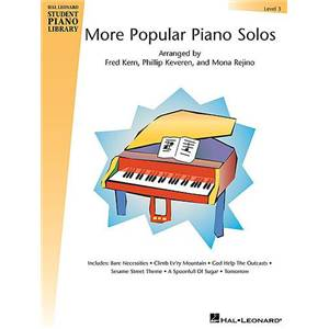 COMPILATION - HAL LEONARD STUDENT PIANO LIBRARY MORE POPULAR PIANO SOLOS GRADE 3 ÉPUISÉ