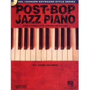 VALERIO JOHN - POST BOP JAZZ PIANO THE COMPLETE GUIDE + CD