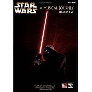 WILLIAMS JOHN - STAR WARS A MUSICAL JOURNEY (EPISODE I/VI) EASY PIANO