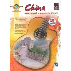 ROBERTS JEFF - GUITAR ATLAS CHINA YOUR PASSPORT TO A NEW WORLD OF MUSIC + CD