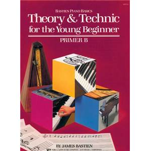 BASTIEN JAMES - THEORY ET TECHNIC FOR THE YOUNG BEGINNERS PRIMER B