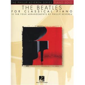 BEATLES THE - FOR CLASSICAL PIANO COLLECTION PHILLIP KEVEREN