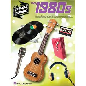 COMPILATION - THE UKULELE DECADE SERIES THE 1980S