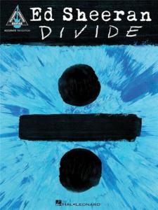 SHEERAN ED - ÷ DIVIDE GUITAR TAB.