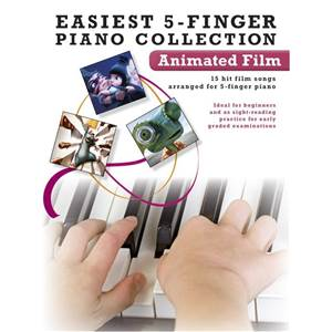 COMPILATION - EASIEST 5 FINGER PIANO COLLECTION : ANIMATED FILM