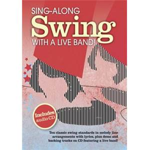 COMPILATION - SING ALONG SWING WITH A LIVE BAND + CD