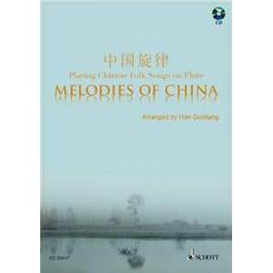 COMPILATION - MELODIES OF CHINA (17 MELODIES DE CHINE) + CD FLUTE