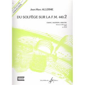 ALLERME JEAN MARC - DU SOLFEGE SUR LA F.M. 440.2 CHANT/AUDITION/ANALYSE ELEVE