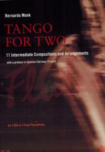 TANGO FOR TWO : 11 COMPOSITIONS AND ARRANGEMENTS - 2 SAXOPHONES (SIb OU MIb)