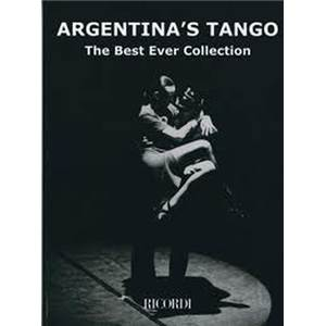 COMPILATION - ARGENTINA'S TANGOS (THE BEST EVER COLLECTION)