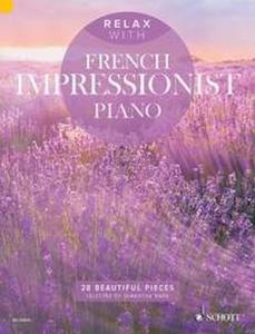 COMPILATION - RELAX WITH FRENCH IMPRESSIONIST PIANO