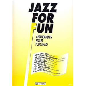 COMPILATION - JAZZ FOR FUN POUR PIANISTE DEBUTANT