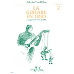 RIVOAL YVON - GUITARE EN TRIO VOL.2 - 3 GUITARES